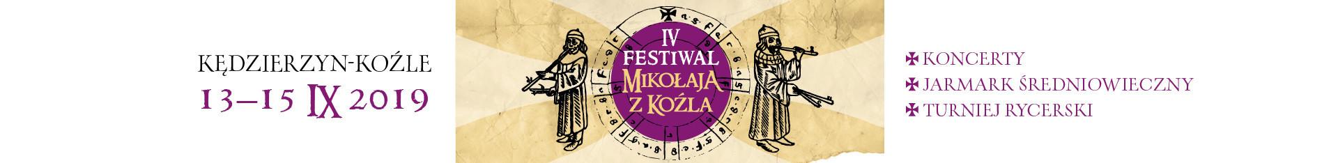 IV Festiwal Mikołaja z Koźla - 13 - 15 września 2019 roku